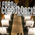 Argentina y Chile dominan la selección del VI Foro de Coproducción Europa-América Latina, que cuenta también con tres proyectos españoles